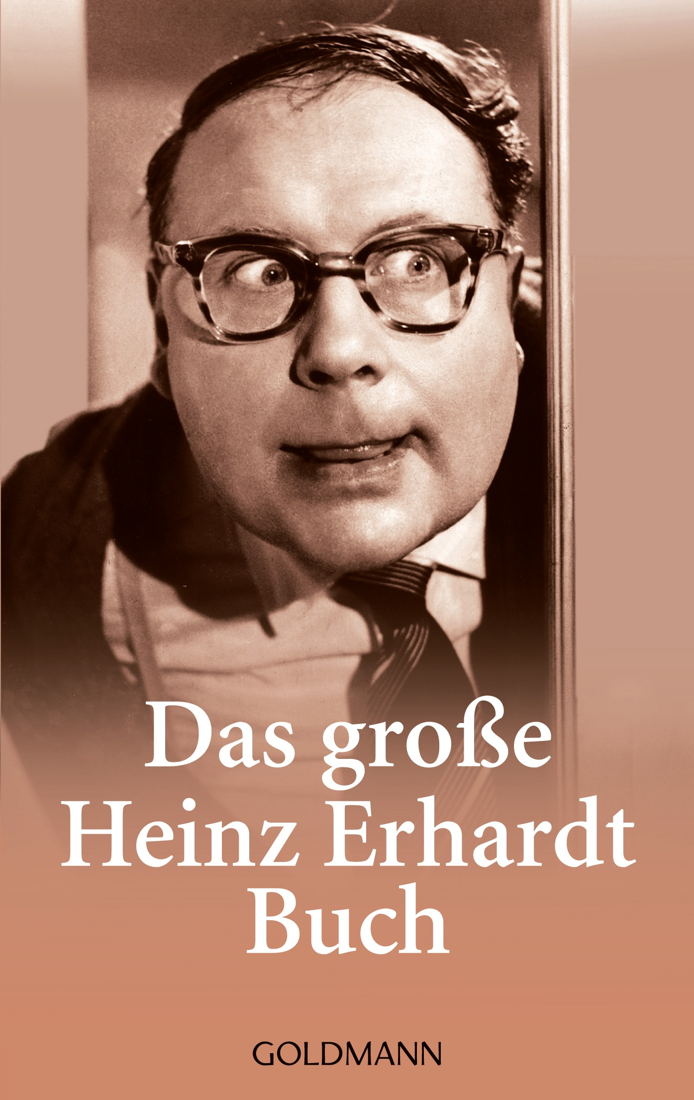 Das große Heinz Erhardt Buch - Heinz Erhardt