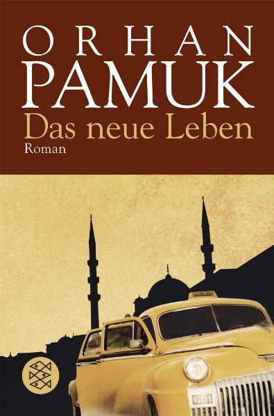 Das neue Leben - Orhan Pamuk [10. Auflage 2007]