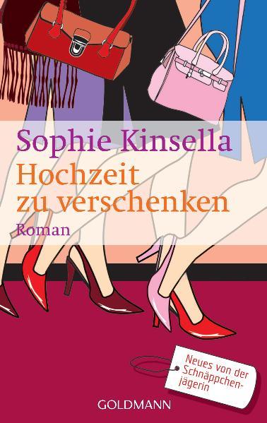 Hochzeit zu verschenken - Sophie Kinsella [Taschenbuch]