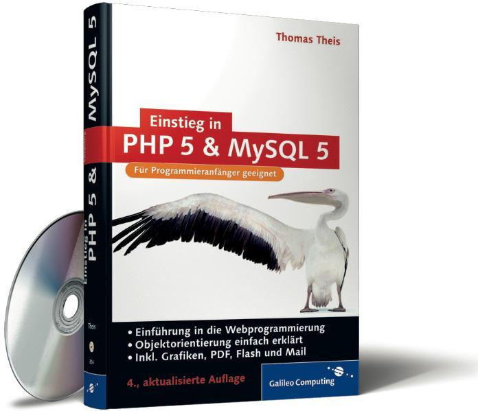 Einstieg in PHP 5 und MySQL 5. Einführung in di...