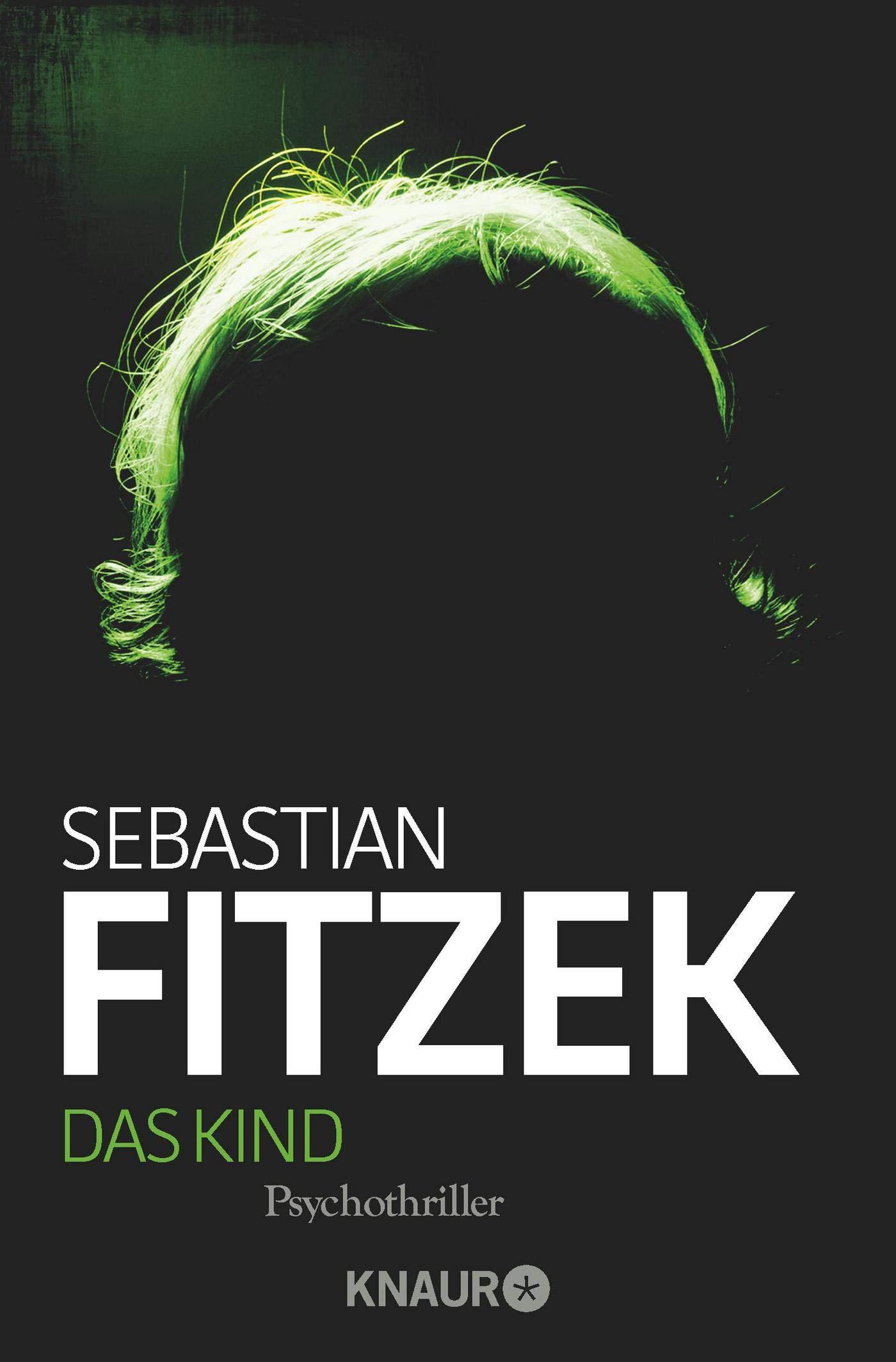 Das Kind - Sebastian Fitzek [Taschenbuch]