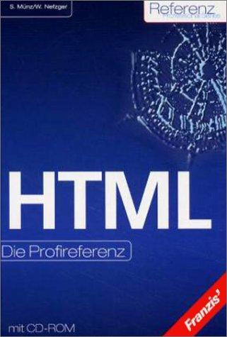 HTML, Die Profireferenz, m. CD-ROM - Stefan Münz
