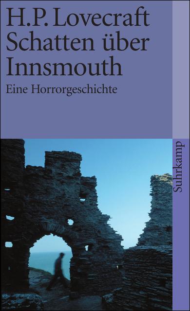 Schatten über Innsmouth: Eine Horrorgeschichte - H. P. Lovecraft