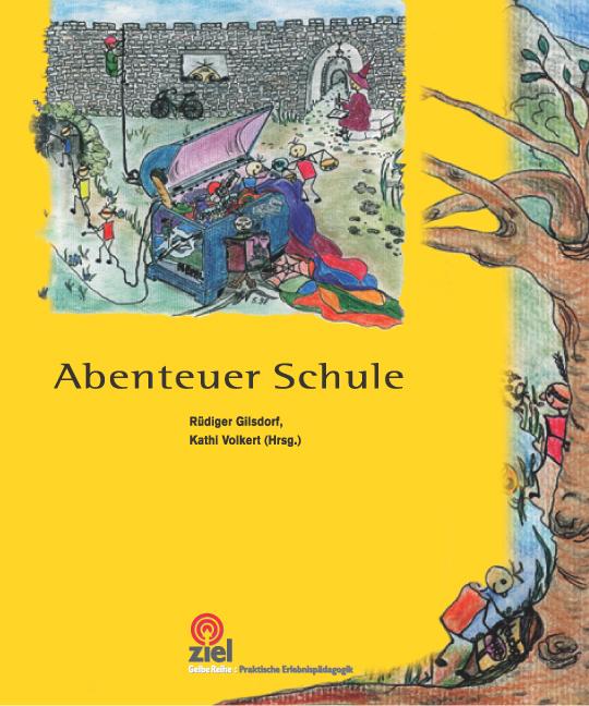 Abenteuer Schule - Kathi Volkert