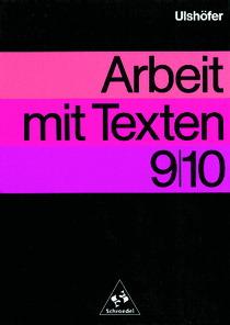 Arbeit mit Texten, 9./10. Schuljahr - Robert Ul...