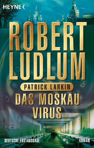 Das Moskau Virus - Robert Ludlum
