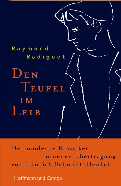 Den Teufel im Leib: Der moderne Klassiker - Ray...
