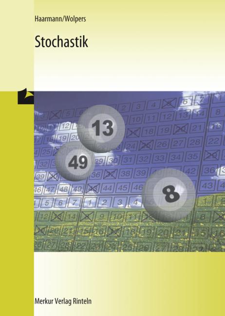 Stochastik: Für Fachgymnasien und berufliche Gymnasien - Hermann Haarmann [Taschenbuch, 6. Auflage 2009]