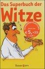 Das Superbuch der Witze. Über 3000 Lacherfolge....