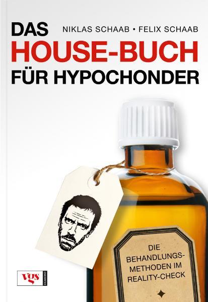Das House-Buch für Hypochonder: Die Behandlungs...