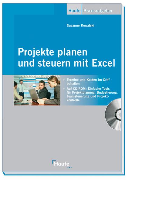 Projekte planen und steuern mit Excel: Termine ...