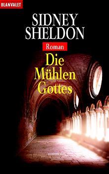 Die Mühlen Gottes - Sidney Sheldon