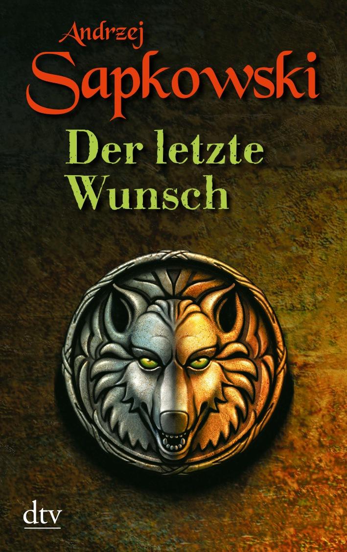 Der letzte Wunsch. Geralt-Saga 01 - Andrzej Sapkowski