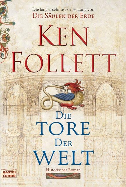 Die Tore der Welt - Ken Follett [Taschenbuch]