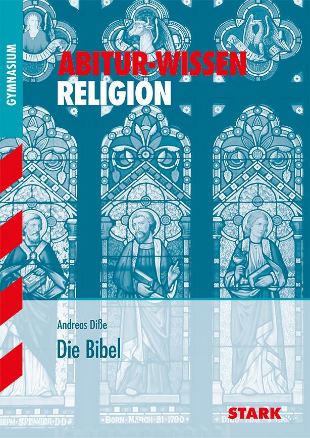 Abitur-Wissen Religion: Abitur-Wissen Die Bibel...