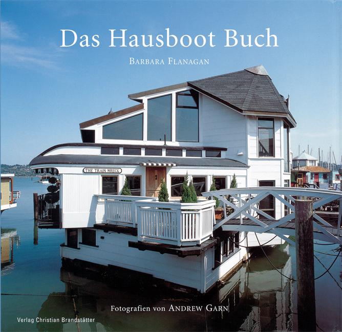 Das Hausboot Buch - Barbara Flanagan