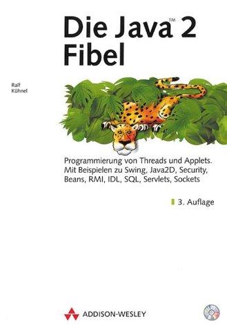 Die Java 2 Fibel . Programmierung von Threads u...