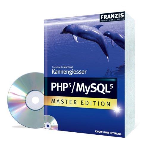 PHP5 / MySQL 5 Master Edition - Caroline Kannen...