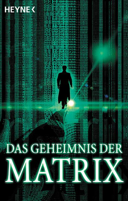 Das Geheimnis der Matrix.