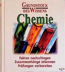 Grundstock des Wissens: Chemie - Richard Mestwerdt