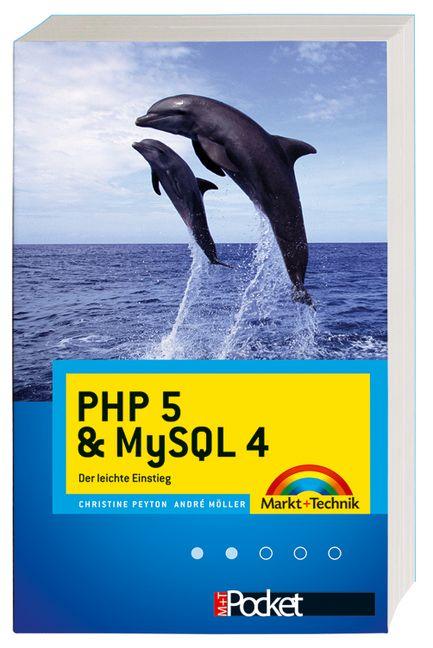 PHP 5.1 & MySQL 4.1 . Der leichte Einstieg - Ch...