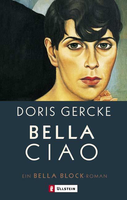 Bella Ciao - Ein Bella-Block-Roman - Doris Gercke