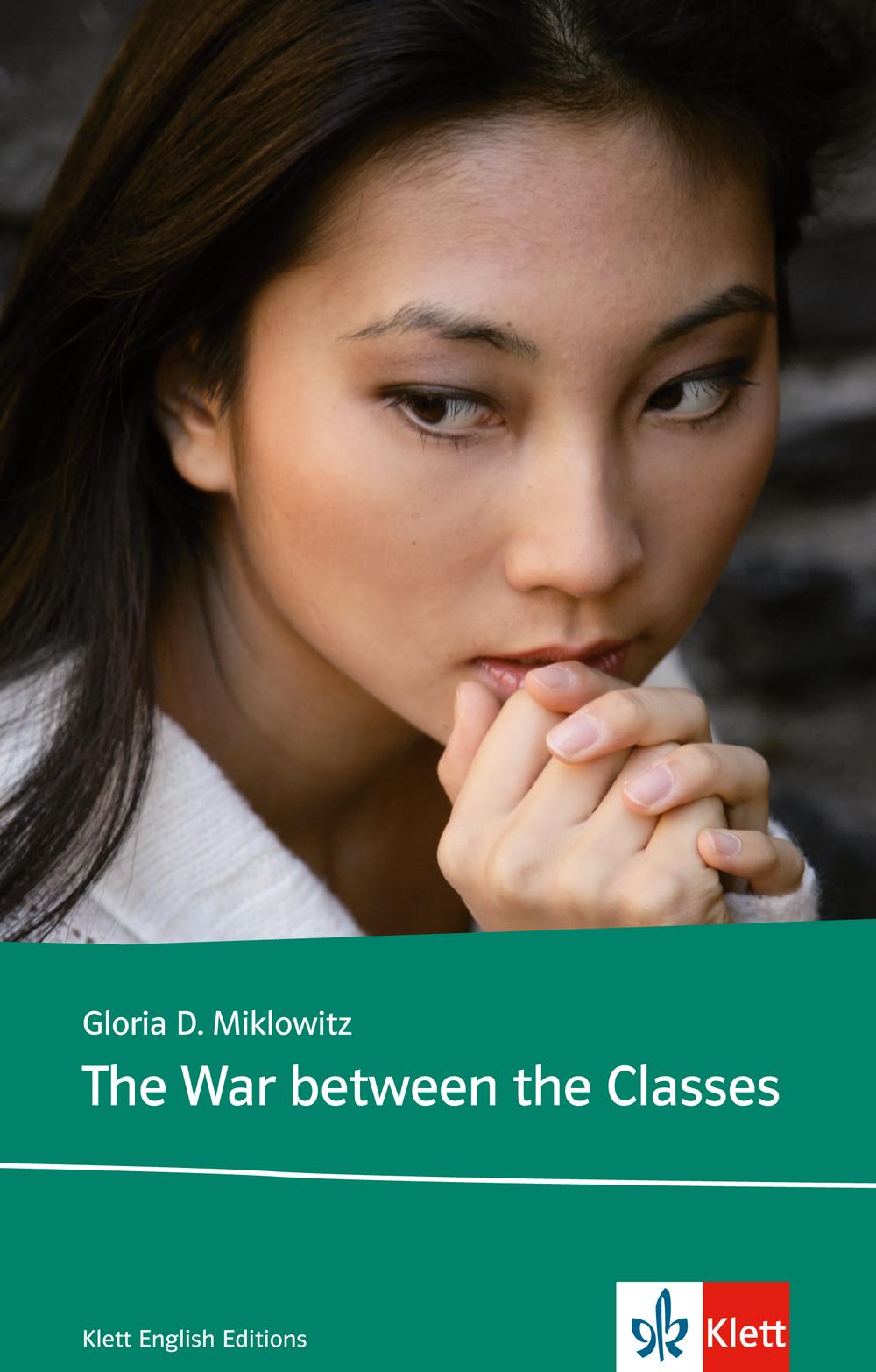 The War Between the Classes. Englischsprachige Ausgabe. - Gloria D. Miklowitz