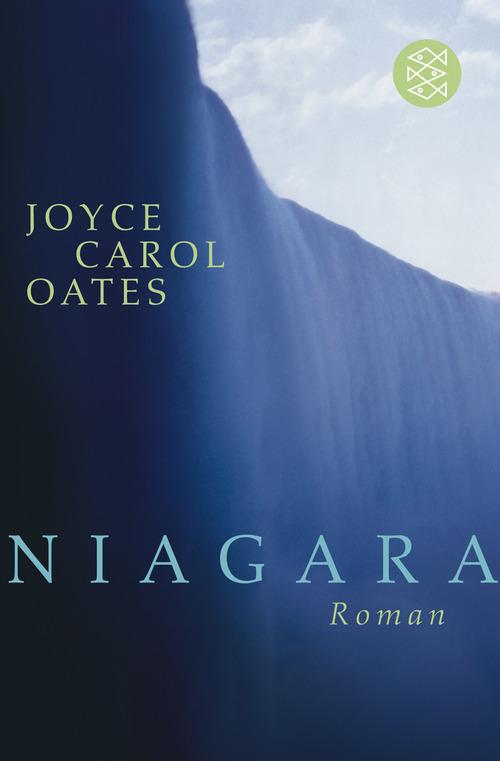 Niagara - Joyce Carol Oates