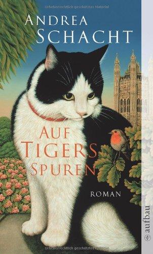 Auf Tigers Spuren - Andrea Schacht