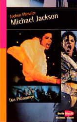 Michael Jackson. Das Phänomen - Jochen Ebmeier