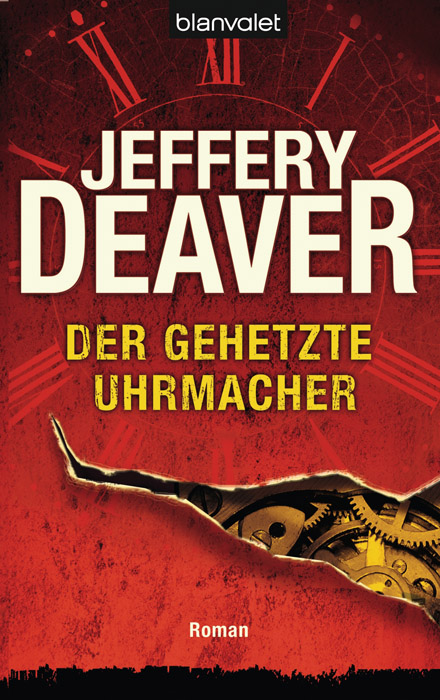 Der gehetzte Uhrmacher - Jeffery Deaver