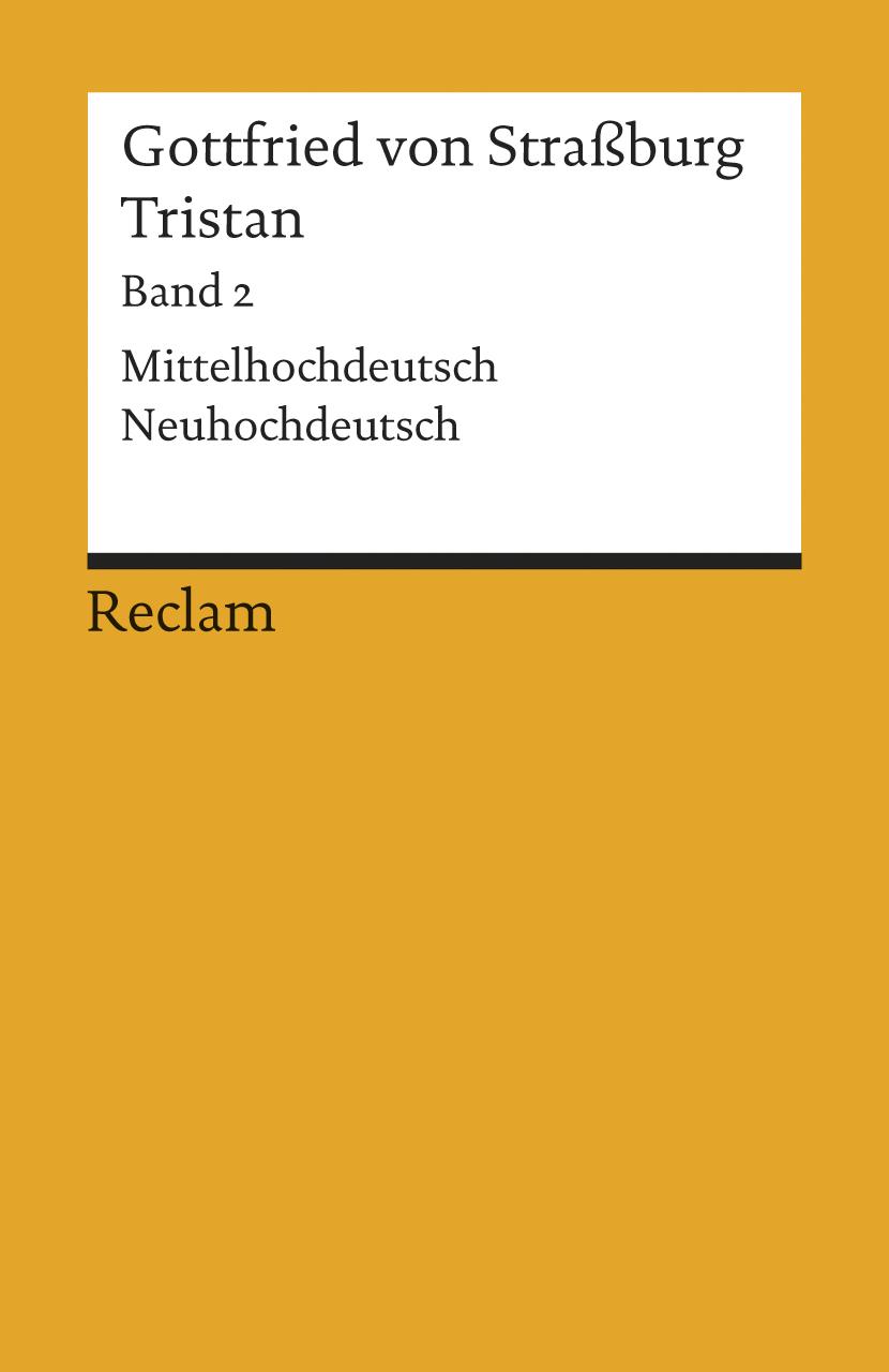 Tristan, Bd. 2 - Gottfried von Straßburg