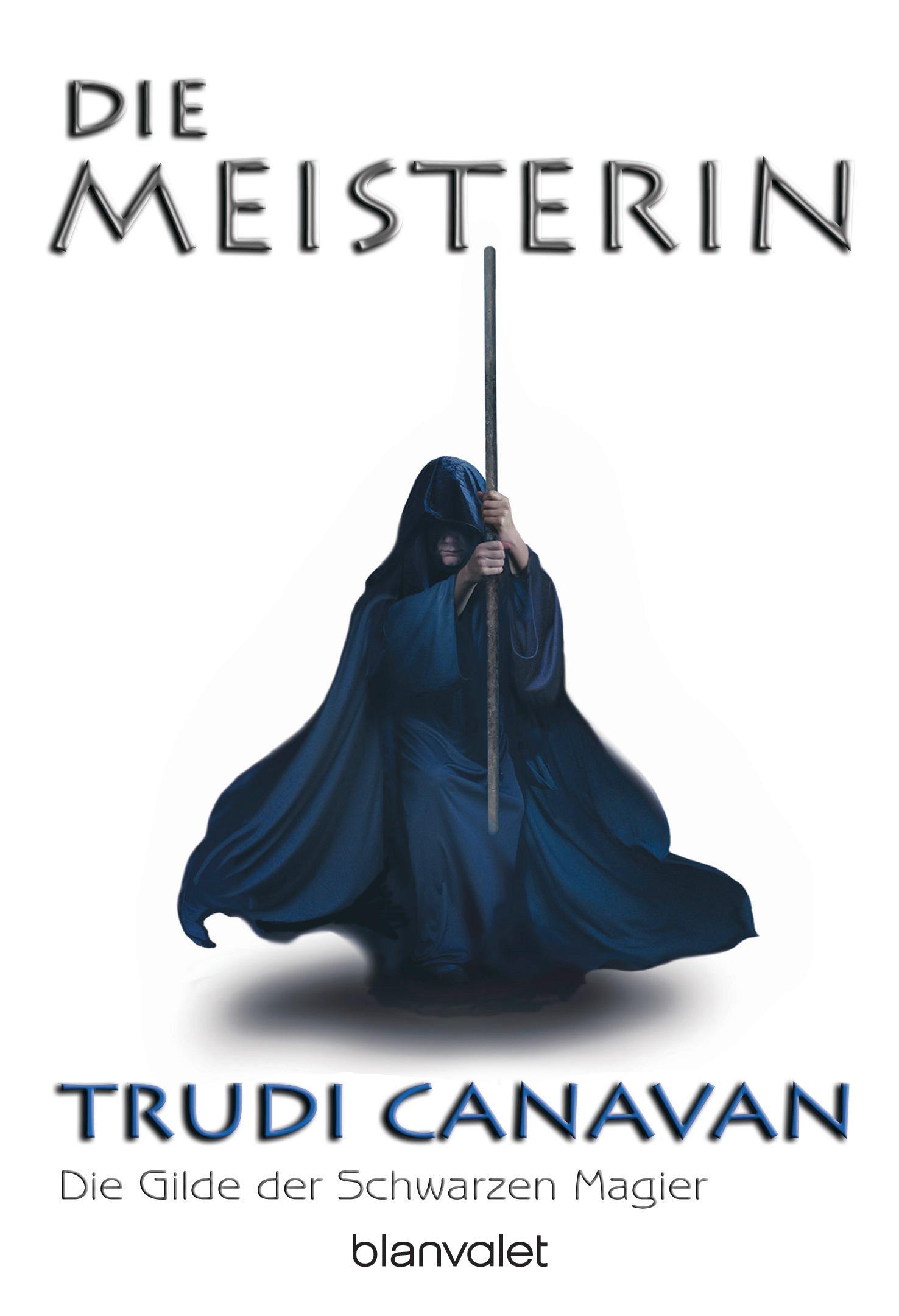 Die Meisterin. Die Gilde der Schwarzen Magier 03 - Trudi Canavan