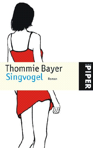 Singvogel - Thommie Bayer