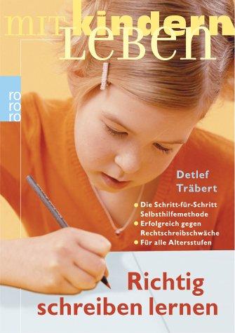 Richtig schreiben lernen - Detlef Träbert