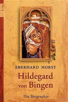 Hildegard von Bingen - Eberhard Horst