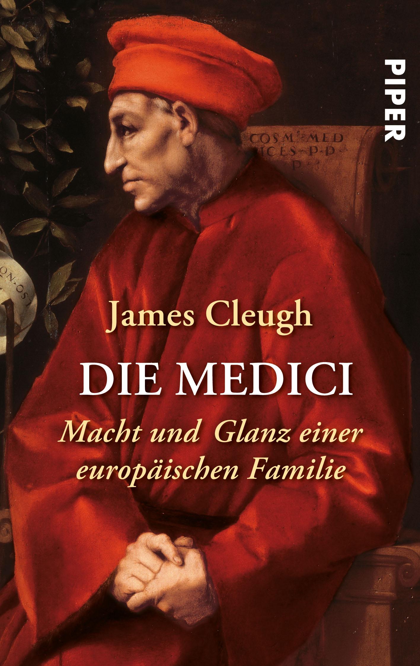 Die Medici: Macht und Glanz einer europäischen Familie - James Cleugh