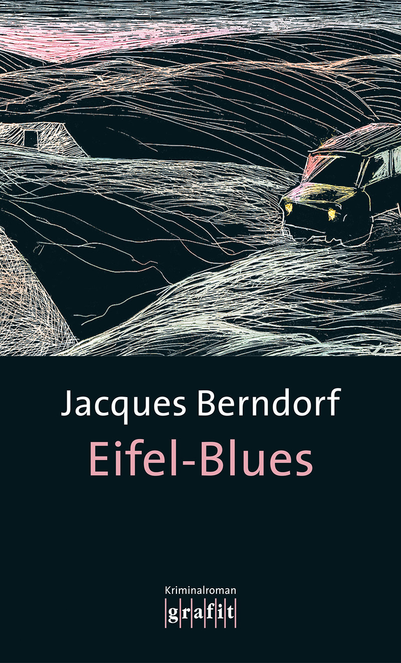 Eifel-Blues: 1. Band der Eifel-Serie - Jacques ...