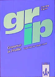 Grammar in Profile, Übungsbuch: Learning English. Exercises for Upper Level - Rosemary Hellyer-Jones
