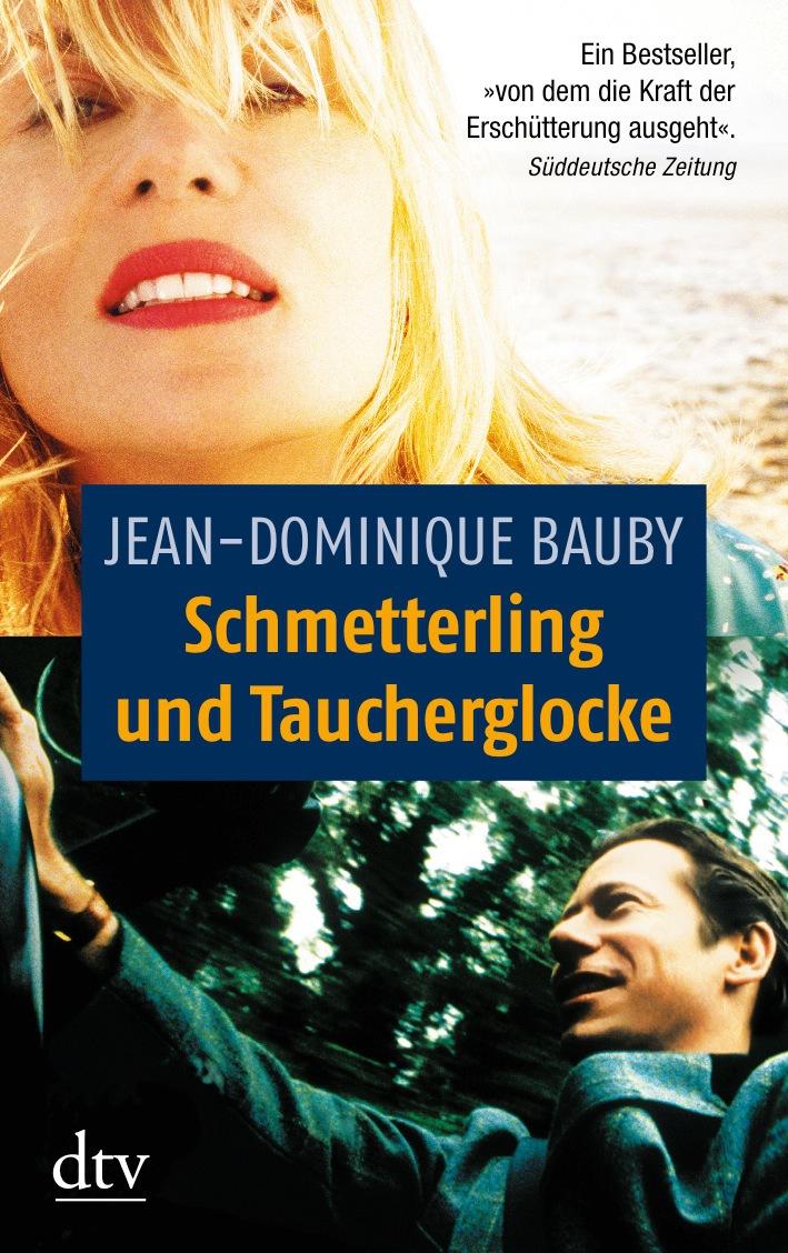 Schmetterling und Taucherglocke. - Jean-Dominique Bauby