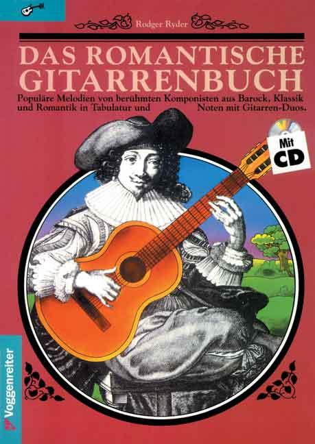 Das romantische Gitarrenbuch - Rodger Ryder [inkl. CD-ROM]