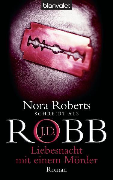 Liebesnacht mit einem Mörder - J.D. Robb