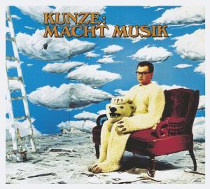 Heinz Rudolf Kunze - Kunze Macht Musik (Deluxe ...