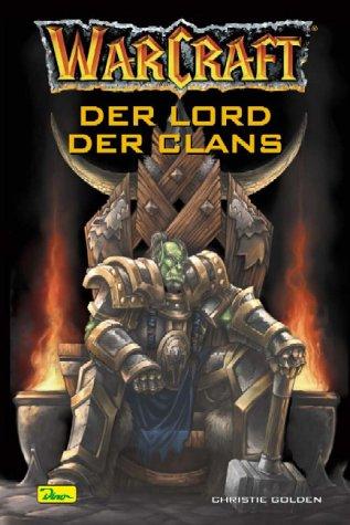 WarCraft: Band 2 - Der Lord der Clans - Christi...