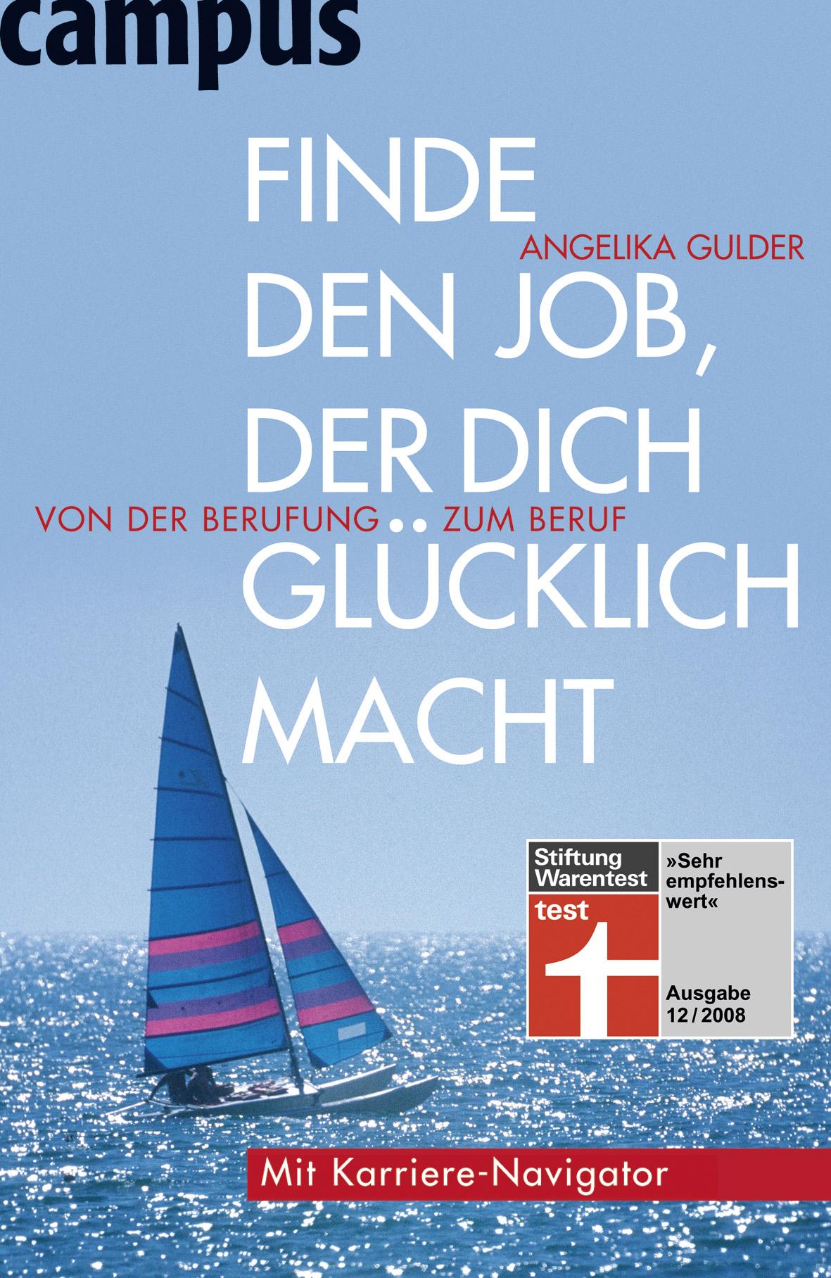 Finde den Job, der dich glücklich macht: Von de...