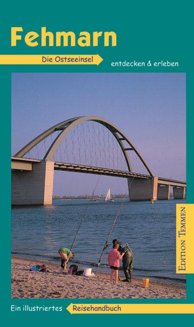 Fehmarn: Ein illustriertes Reisehandbuch - Jan ...