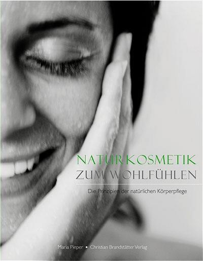 Naturkosmetik zum Wohlfühlen. Die Prinzipien de...