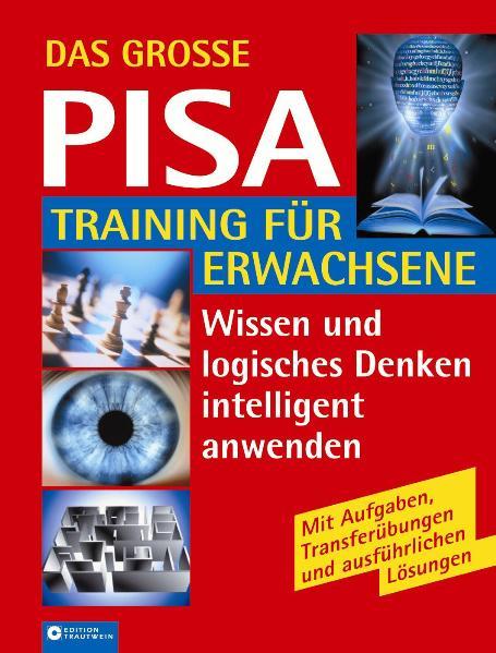Das grosse PISA-Training für Erwachsene: Intell...