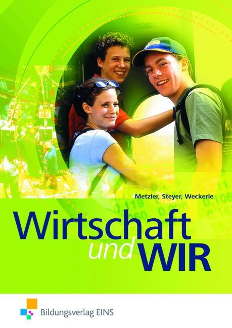 Wirtschaft und wir - Josef Metzler [Broschiert, 15. Auflage 2013]