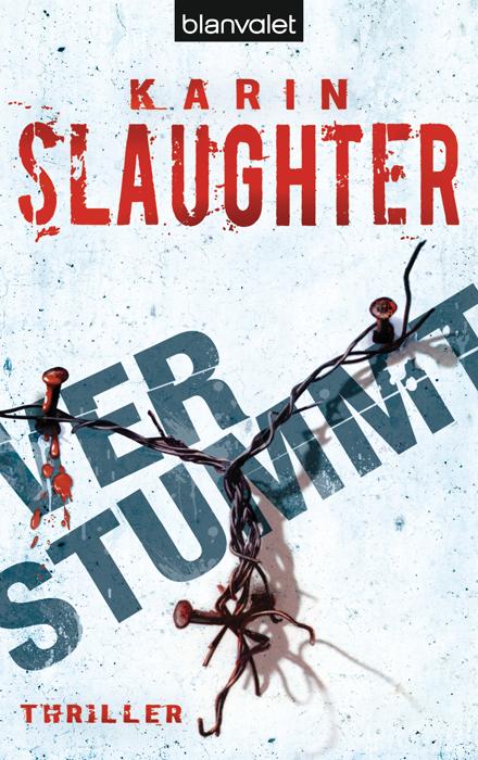 Verstummt - Karin Slaughter